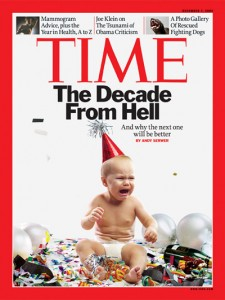 "Time Magazine Cover on the ""Decade from Hell"""